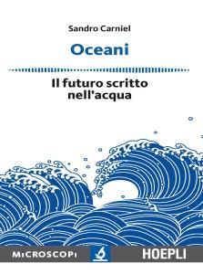 Oceani, il futuro scritto nell'acqua